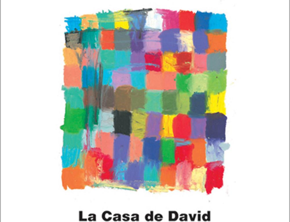 La Casa de David | 2006