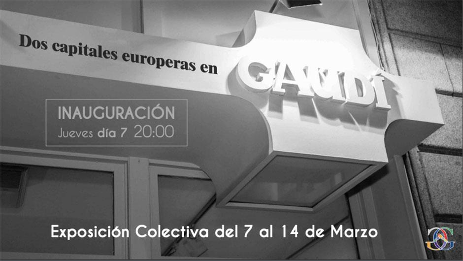 Dos Capitales Europeas en Galería Gaudí